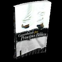 CAMINHANDO POR PRINCÍPIOS BÍBLICOS